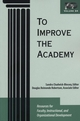 To Improve the Academy: Resources for Faculty, Instructional, and Organizational Development, Volume 24 (1882982894) cover image