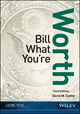 Bill What You're Worth, 3rd Edition (1941651194) cover image