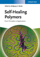 Self-Healing Polymers: From Principles to Applications (3527334394) cover image