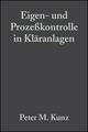 Eigen- und Prozeßkontrolle in Kläranlagen (3527624694) cover image