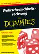 Wahrscheinlichkeitsrechnung f�r Dummies, 3. Auflage (3527805494) cover image