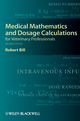 Medical Mathematics and Dosage Calculations for Veterinary Professionals, 2nd Edition (EHEP002394) cover image