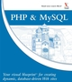 PHP & MySQL®: Your visual blueprint for creating dynamic, database-driven Web sites (0470048395) cover image