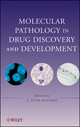 Molecular Pathology in Drug Discovery and Development (0470145595) cover image