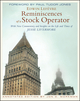 Reminiscences of a Stock Operator: With New Commentary and Insights on the Life and Times of Jesse Livermore, Annotated Edition (0470481595) cover image