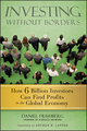 Investing Without Borders: How Six Billion Investors Can Find Profits in the Global Economy  (0470496495) cover image