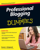 Professional Blogging For Dummies (0470601795) cover image