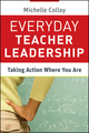 Everyday Teacher Leadership: Taking Action Where You Are (0470648295) cover image