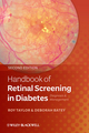 Handbook of Retinal Screening in Diabetes: Diagnosis and Management, 2nd Edition (0470658495) cover image