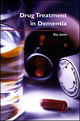 Drug Treatment in Dementia (0470698195) cover image