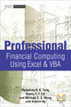 Professional Financial Computing Using Excel and VBA (0470824395) cover image