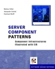 Server Component Patterns: Component Infrastructures Illustrated with EJB  (0470843195) cover image