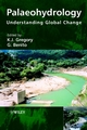 Palaeohydrology: Understanding Global Change (0470847395) cover image