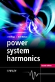Power System Harmonics, 2nd Edition (0470851295) cover image