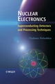 Nuclear Electronics: Superconducting Detectors and Processing Techniques (0470857595) cover image