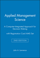 Applied Management Science: A Computer-Integrated Approach for Decision Making, 2e with Registration Card AMS Set (0470906995) cover image