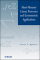 Short-Memory Linear Processes and Econometric Applications (0470924195) cover image