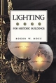 For Historic Buildings, A Guide to Selecting Reproduction, Lighting (0471143995) cover image