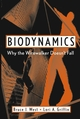 Biodynamics: Why the Wirewalker Doesn't Fall