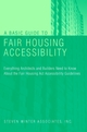 A Basic Guide to Fair Housing Accessibility : Everything Architects and Builders Need to Know About the Fair Housing Act Accessibility Guidelines (0471395595) cover image