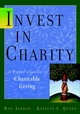 Invest in Charity: A Donor's Guide to Charitable Giving  (0471414395) cover image