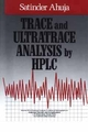 Trace and Ultratrace Analysis by HPLC (0471514195) cover image