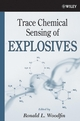 Trace Chemical Sensing of Explosives (0471738395) cover image