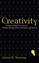Creativity: Understanding Innovation in Problem Solving, Science, Invention, and the Arts (0471739995) cover image
