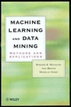 Machine Learning and Data Mining: Methods and Applications (0471971995) cover image