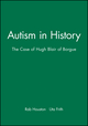 Autism in History: The Case of Hugh Blair of Borgue (0631220895) cover image