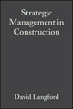 Strategic Management in Construction, 2nd Edition (0632049995) cover image