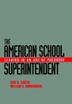 The American School Superintendent: Leading in an Age of Pressure (0787907995) cover image