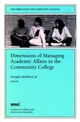 Dimensions of Managing Academic Affairs in the Community College: New Directions for Community Colleges, Number 109 (0787953695) cover image
