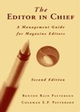The Editor in Chief: A Management Guide for Magazine Editors, 2nd Edition (0813810795) cover image