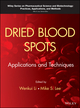 Dried Blood Spots: Applications and Techniques (1118054695) cover image
