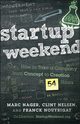 Startup Weekend: How to Take a Company From Concept to Creation in 54 Hours (1118105095) cover image