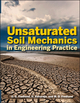 Unsaturated Soil Mechanics in Engineering Practice (1118133595) cover image