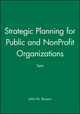 Strategic Planning for Public and NonProfit Organizations Sets (1118144295) cover image