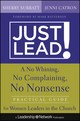 Just Lead!: A No Whining, No Complaining, No Nonsense Practical Guide for Women Leaders in the Church (1118314395) cover image