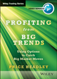 Profiting From Big Trends: Using Options to Catch Big Market Moves (1118633695) cover image