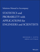Solutions Manual to Accompany Statistics and Probability with Applications for Engineers and Scientists (1118789695) cover image