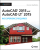 AutoCAD 2015 and AutoCAD LT 2015: No Experience Required: Autodesk Official Press (1118862295) cover image