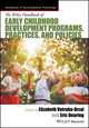 Handbook of Early Childhood Development Programs, Practices, and Policies (1118937295) cover image