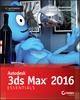Autodesk 3ds Max 2016 Essentials (1119059895) cover image