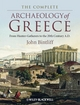 The Complete Archaeology of Greece: From Hunter-Gatherers to the 20th Century A.D. (1405154195) cover image