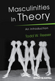 Masculinities in Theory: An Introduction (1405168595) cover image