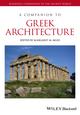 A Companion to Greek Architecture (1444335995) cover image