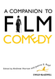 A Companion to Film Comedy (1444338595) cover image