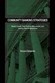 Community Banking Strategies: Steady Growth, Safe Portfolio Management, and Lasting Client Relationships (1576603695) cover image