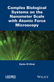 Complex Biological Systems on the Nanometer Scale with Atomic Force Microscopy (1848215495) cover image